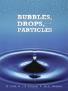 Bubbles, Drops, and Particles (eBook)