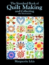The Standard Book of Quilt Making and Collecting (eBook)