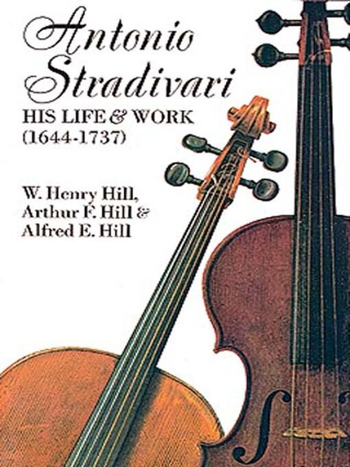 Antonio Stradivari (eBook): His Life and Work