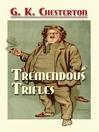 Tremendous Trifles (eBook)