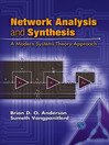 Network Analysis and Synthesis (eBook): A Modern Systems Theory Approach