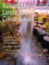 Sustainable Landscape Construction (eBook): A Guide to Green Building Outdoors, Second Edition