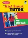 High School Pre-Calculus Tutor (eBook)