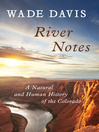 River Notes (eBook): A Natural and Human History of the Colorado