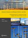 Climate Change and Energy Supply and Use (eBook): Technical Report for the U.S. Department of Energy in Support of the National Climate Assessment