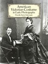 American Victorian Costume in Early Photographs (eBook)