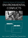 Making Sense of Intractable Environmental Conflicts (eBook): Concepts and Cases