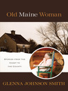 Old Maine Woman (eBook): Stories from The Coast to The County