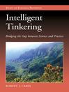 Intelligent Tinkering (eBook): Bridging the Gap between Science and Practice