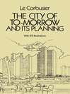 The City of Tomorrow and Its Planning (eBook)