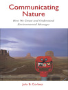 Communicating Nature (eBook): How We Create and Understand Environmental Messages