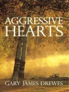 Aggressive Hearts (eBook)