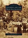 Idyllwild and the High San Jacintos (eBook)