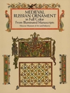 Medieval Russian Ornament in Full Color (eBook): From Illuminated Manuscripts