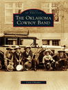 The Oklahoma Cowboy Band (eBook)