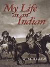 My Life as an Indian (eBook)
