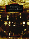 Wind Cave National Park (eBook): The First 100 Years