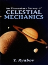 An Elementary Survey of Celestial Mechanics (eBook)