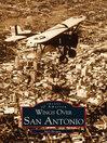 Wings Over San Antonio (eBook)