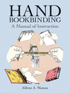 Hand Bookbinding (eBook): A Manual of Instruction