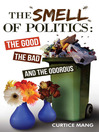 The Smell of Politics (eBook): The Good, the Bad and the Odorous