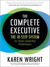 The Complete Executive (eBook): The 10-Step System for Great Leadership Performance