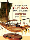 How to Build Egyptian Boat Models (eBook): Patterns and Instructions for Three Royal Vessels