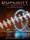 The London Incident (eBook): Paul T. Goldman Chronicles, Book 1
