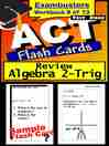 ACT Test Algebra 2-Trig—Exambusters Flashcards—Workbook 9 of 13 (eBook)