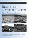 Restoring Natural Capital (eBook): Science, Business, and Practice