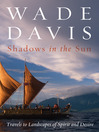 Shadows in the Sun (eBook): Travels to Landscapes of Spirit and Desire