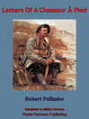 Letters Of A Chasseur À Pied (eBook)