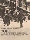 Yekl and the Imported Bridegroom and Other Stories of the New York Ghetto (eBook)