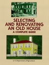Selecting and Renovating an Old House (eBook): A Complete Guide