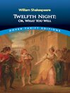 Twelfth Night; Or, What You Will (eBook)