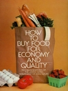 How to Buy Food for Economy and Quality (eBook)