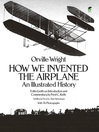 How We Invented the Airplane (eBook): An Illustrated History