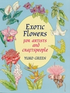 Exotic Flowers for Artists and Craftspeople (eBook)