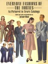 Everyday Fashions of the Forties As Pictured in Sears Catalogs (eBook)