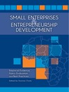 Small Enterprises and Entrepreneurship Development (eBook): Empirical Evidence, Policy Evaluation and Best Practices