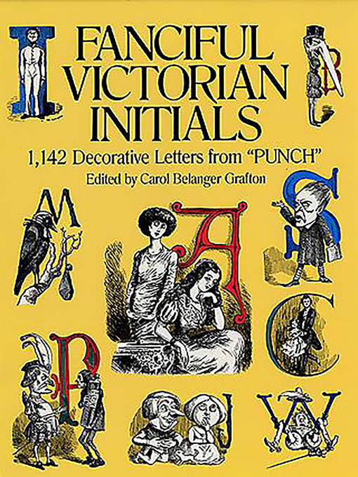 "Fanciful Victorian Initials (eBook): 1,142 Decorative Letters from ""Punch"""