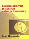 Fourier Analysis in Several Complex Variables (eBook)
