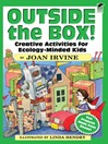 Outside the Box! (eBook): Creative Activities for Ecology-Minded Kids