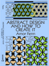 Abstract Design and How to Create It (eBook)