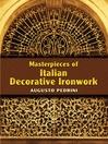 Masterpieces of Italian Decorative Ironwork (eBook)