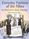 Everyday Fashions of the Fifties as Pictured in Sears Catalogs (eBook)