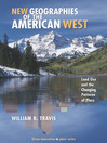 New Geographies of the American West (eBook): Growth, Land Use, and the Future of the American West