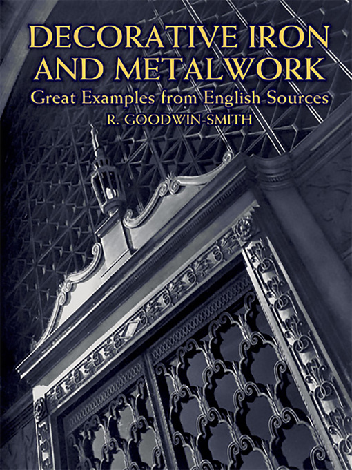 Decorative Iron and Metalwork (eBook): Great Examples from English Sources