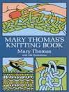Mary Thomas's Knitting Book (eBook)