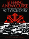 Steering a New Course (eBook): Transportation, Energy, and the Environment